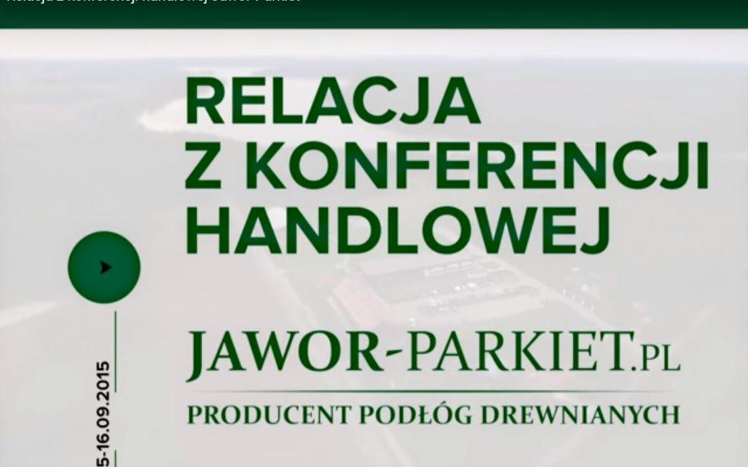 Relacja z konferencji handlowej Jawor-Parkiet